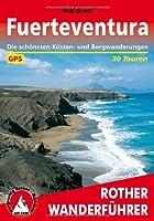 Wanderungen auf Fuerteventura. Rother Wanderführer.