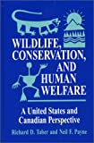 img - for Wildlife, Conservation, and Human Welfare: A United States and Canadian Perspective book / textbook / text book