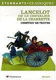echange, troc Chrétien de Troyes, Hervé-François Fournier - Lancelot : Ou le Chevalier de la charrette (extrait)