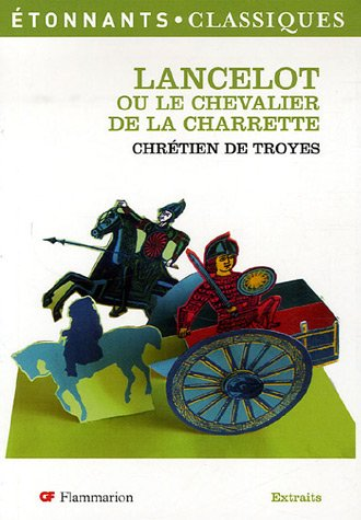 Lancelot : Ou le Chevalier de la charrette