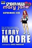 Spider-Man Loves Mary Jane: Sophomore Jinx (Marvel Premiere Editions) (v. 1)