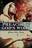 Preaching God's Word (James Adu Asare)