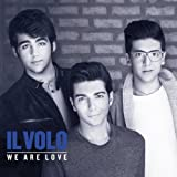 We Are Love [Deluxe] by Il Volo [Music CD]