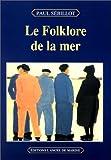 echange, troc Paul Sébillot - Le Folklore de la mer