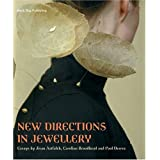 New Directions In Jewellery ~ Jivan Astfalck