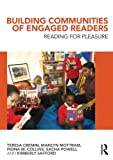 img - for Building Communities of Engaged Readers: Reading for pleasure book / textbook / text book