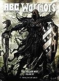 A.B.C. Warriors: Volgan War v. 3 (ABC Warriors 3)
