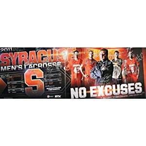 2010-2011 Syracuse Mens Lacrosse No Excuses Team Signed 12x36 Poster