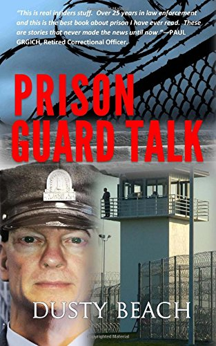 Prison Guard Talk: Prison Guard Talk: Pass The Correctional Officer's Exam