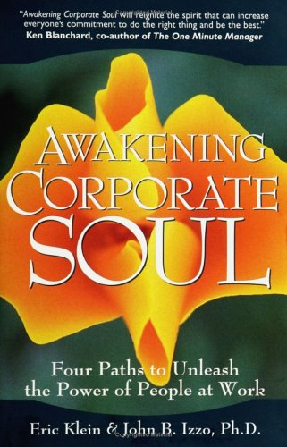 Image for Awakening Corporate Soul: Four Paths to Unleash the Power of People at Work