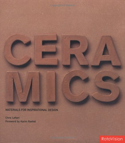 Ceramics (Materials for Inspirational Design)