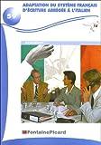 echange, troc J. /Imbert, B. Dumain - Adaptation du systeme français d'écriture abregee a l'italien. bts secrétariat (