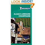 Michelin Green Guide Alsace Lorraine Champagne, 5e (Green Guide/Michelin)