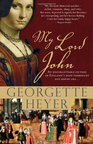 My Lord John: A tale of intrigue, honor and the rise of a king (Historical Romances)