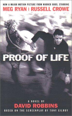 Proof of Life : A Novel, DAVID ROBBINS, WILLIAM W. PROCHNAU, THOMAS R. HARGROVE