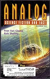 Analog Science Fiction and Fact, December 2001 (Volume CXXI, No. 12) by Fran van Cleave, Rick Shelley, James E. Gunn and Sean McMullen