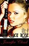 img - for The Black Rose book / textbook / text book