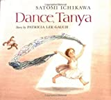 img - for Dance, Tanya by Patricia Lee Gauch (1989-09-06) book / textbook / text book