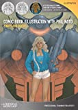 Comic Book Illustration with Phil Noto, Pinups and Covers