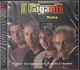I Giganti CD Tema Nuovo Sigillato 8028980304729 By I Giganti (0001-01-01)