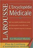 echange, troc Collectif réunissant les contributions de plus de 200 des meilleurs spécialistes américains, sous l égide du comité scient - L'Encyclopédie Medicale Larousse Merck
