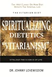 img - for Spiritualizing Dietetics