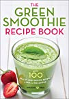 The Green Smoothie Recipe Book: Over…