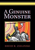 img - for A GENUINE MONSTER book / textbook / text book