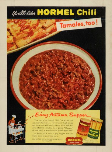 1953 Ad Geo A Hormel & Co. Chili Con Carne Tamales Food - Original Print Ad (Hormel Chili Con Carne compare prices)