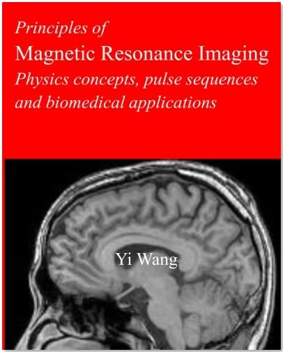 magnetic resonance imaging mri principles and applications New edition explores contemporary mri principles and practicesthoroughly revised, updated and expanded, the second edition of magnetic resonance imaging: physical principles and sequence design remains the preeminent text in its field.