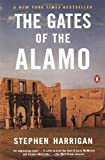 The Gates of the Alamo (0141000023) by Stephen Harrigan
