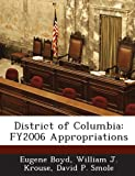 img - for District of Columbia: FY2006 Appropriations book / textbook / text book