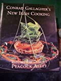 Conrad Gallagher's New Irish Cooking: Recipes from Dublin's Peacock Alley Conrad Gallagher