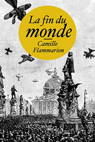 la-fin-du-monde-edition-integrale-version-entierement-illustree-french-edition