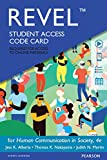 img - for REVEL for Human Communication in Society -- Access Card (4th Edition) book / textbook / text book