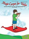 Magic Carpet for Violin: Concert Pieces for the Youngest Beginner: Piano Accompaniment
