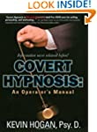 Covert Hypnosis: An Operator's Manual