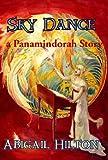Sky Dance - a Panamindorah Story