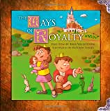 img - for The Ways of Royalty book / textbook / text book