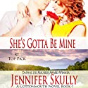 She's Gotta Be Mine: Cottonmouth Series, Book 1 (       UNABRIDGED) by Jasmine Haynes, Jennifer Skully Narrated by June Wayne