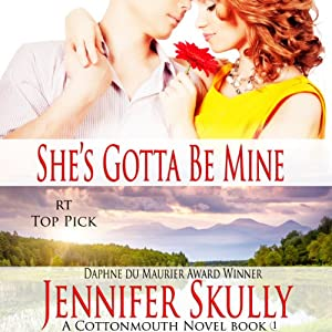 She's Gotta Be Mine: Cottonmouth Series, Book 1 | [Jasmine Haynes, Jennifer Skully]