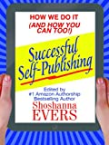 img - for Successful Self-Publishing: How We Do It (And How You Can Too) book / textbook / text book
