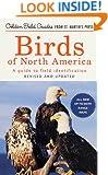 Birds of North America: A Guide To Field Identification (Golden Field Guide f/St. Martin's Press)