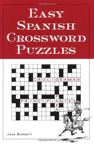 Easy Spanish Crossword Puzzles Language Spanish English and Spanish Edition