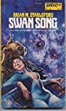 Swan Song (Daw UY1171) (0879971711) by Brian M. Stableford