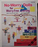 No-Worry Dolls for Worry-Free Crafting (Craft Book)