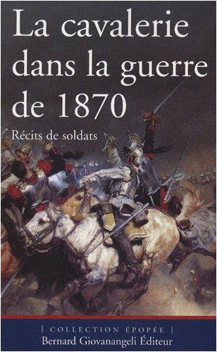 La cavalerie dans la guerre de 1870
