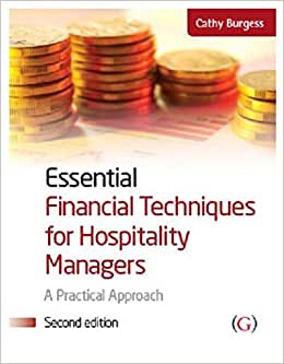 Essential Financial Techniques For Hospitality Managers, 2nd Edition