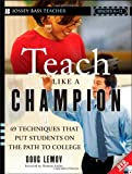 Book - Teach Like a Champion: 49 Techniques that Put Students on the Path to College (K-12)
