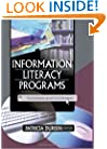 Information Literacy Programs: Successes and Challenges (Journal of Library Administration)